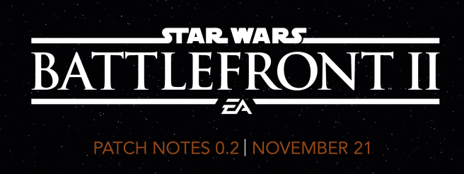 Battlefront 2 Patch Notes 0.2 11-21-17