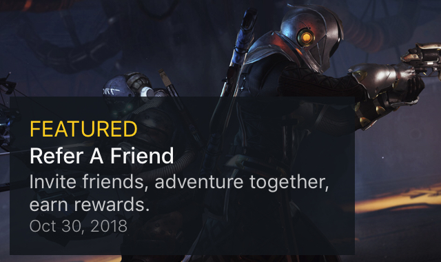 Destiny 2: Refer-A-Friend (Invite friends, adventure together, earn