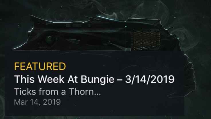 Destiny 2: This Week at Bungie – Ticks from a Thorn – Kyber's Corner