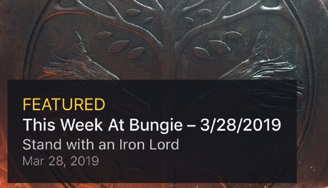 Destiny 2: This Week at Bungie – Stand with an Iron Lord